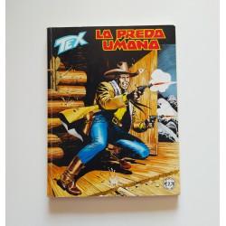Tex n.582 La preda umana...