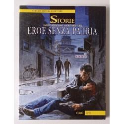 Le Storie n°22 Eroe senza...