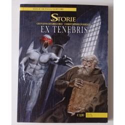 Le Storie n°32 Ex tenebris...