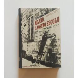 Milano il nostro secolo...