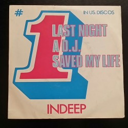 Indeep Last night a D.j...